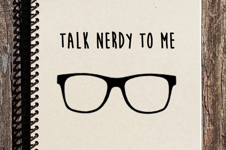 Talk Nerdy to Me Notebook - Found on Etsy