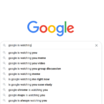 Google is Watching You Search Result